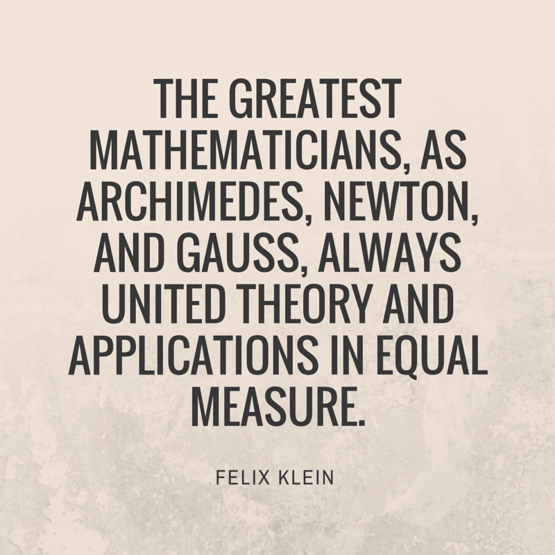 Quote by Felix Klein