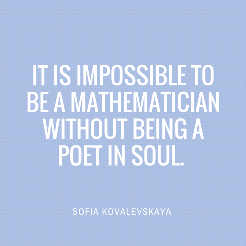 Quote by Sofia Kovalevskaya