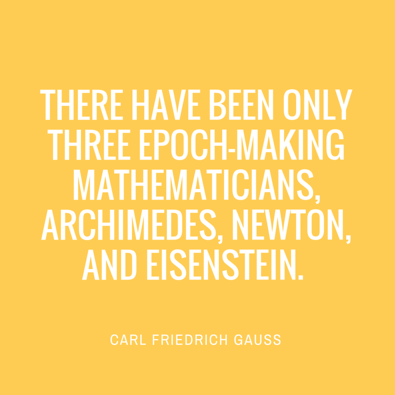 Quote by Carl Friedrich Gauss